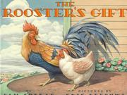 THE ROOSTER'S GIFT by Pam Conrad