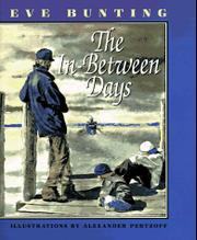 THE IN-BETWEEN DAYS by Eve Bunting
