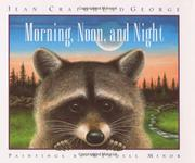 MORNING, NOON, AND NIGHT by Jean Craighead George