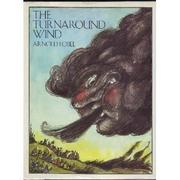 THE TURNAROUND WIND by Arnold Lobel