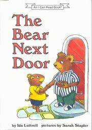 THE BEAR NEXT DOOR by Ida Luttrell