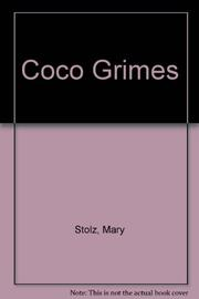 COCO GRIMES by Mary Stolz