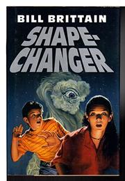 SHAPE-CHANGER by Bill Brittain