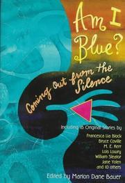 AM I BLUE? by Marion Dane Bauer