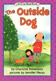 THE OUTSIDE DOG by Charlotte Pomerantz