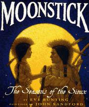 MOONSTICK by Eve Bunting