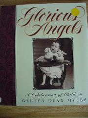 GLORIOUS ANGELS by Walter Dean Myers