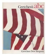 GRETCHEN'S ABC by Gretchen Dow Simpson