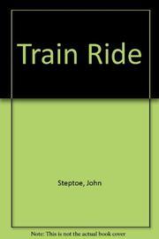 TRAIN RIDE by John Steptoe