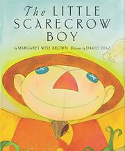 THE LITTLE SCARECROW BOY by Margaret Wise Brown