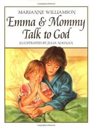 EMMA AND MOMMY TALK TO GOD by Marianne Williamson
