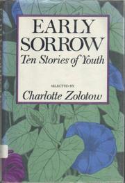 EARLY SORROW by Charlotte Zolotow