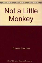 NOT A LITTLE MONKEY by Michele Chessare