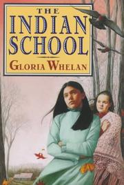 THE INDIAN SCHOOL by Gloria Whelan