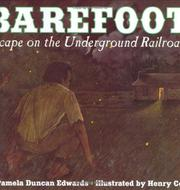 BAREFOOT by Pamela Duncan Edwards