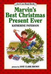 MARVIN'S BEST CHRISTMAS PRESENT EVER by Katherine Paterson