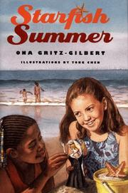 STARFISH SUMMER by Ona Gritz-Gilbert