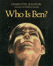WHO IS BEN? by Charlotte Zolotow