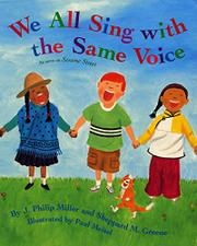 WE ALL SING WITH THE SAME VOICE by J. Philip Miller