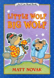 LITTLE WOLF, BIG WOLF by Matt Novak
