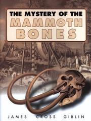 THE MYSTERY OF THE MAMMOTH BONES by James Cross Giblin