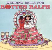 WEDDING BELLS FOR ROTTEN RALPH by Jack Gantos