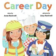CAREER DAY by Anne Rockwell