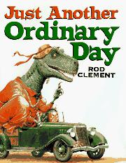 JUST ANOTHER ORDINARY DAY by Rod Clement