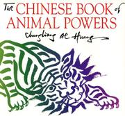 THE CHINESE BOOK OF ANIMAL POWERS by Al Chungliang Huang