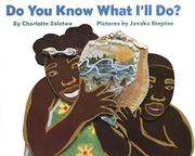 DO YOU KNOW WHAT I'LL DO? by Charlotte Zolotow