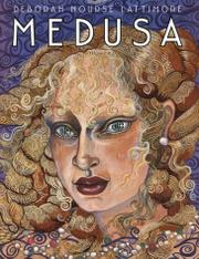 MEDUSA by Deborah Nourse Lattimore