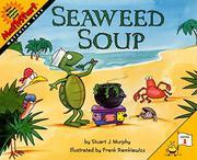 SEAWEED SOUP by Stuart J. Murphy