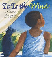IT IS THE WIND by Ferida Wolff