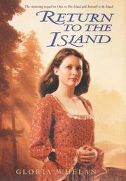 RETURN TO THE ISLAND by Gloria Whelan