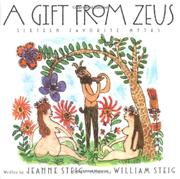 A GIFT FROM ZEUS by Jeanne Steig