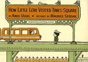 HOW LITTLE LORI VISITED TIMES SQUARE by Amos Vogel