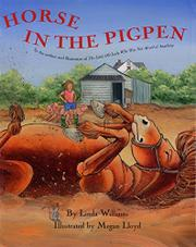 HORSE IN THE PIGPEN by Linda Williams