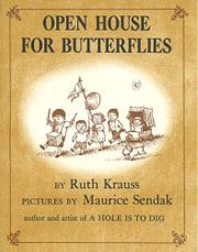 OPEN HOUSE FOR BUTTERFLIES by Ruth Krauss