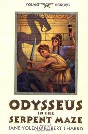 ODYSSEUS IN THE SERPENT MAZE by Jane Yolen