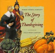 THE STORY OF THANKSGIVING by Robert Merrill Bartlett
