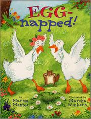EGG-NAPPED! by Martha Montes