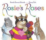 ROSIE'S ROSES by Pamela Duncan Edwards