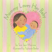 MOMMY LOVES HER BABY/DADDY LOVES HIS BABY by Tara Jaye Morrow