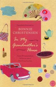 IN MY GRANDMOTHER'S HOUSE by Bonnie Christensen