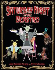 SATURDAY NIGHT AT THE BEASTRO by Jane Breskin Zalben