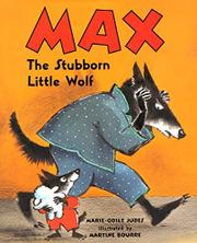 MAX, THE STUBBORN LITTLE WOLF by Marie-Odlie Judes