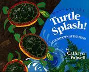 TURTLE SPLASH! by Cathryn Falwell