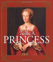 TO BE A PRINCESS by Hugh Brewster