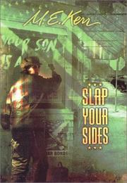 SLAP YOUR SIDES by M.E. Kerr