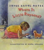 WHERE IS LITTLE REYNARD? by Joyce Carol Oates